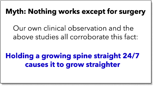 Holding a growing spine straight treats scoliosis