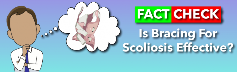 Is bracing for scoliosis effective?