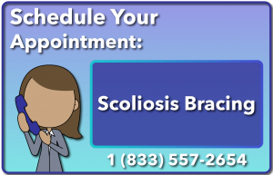 Call us and schedule your scoliosis brace treatment appointment