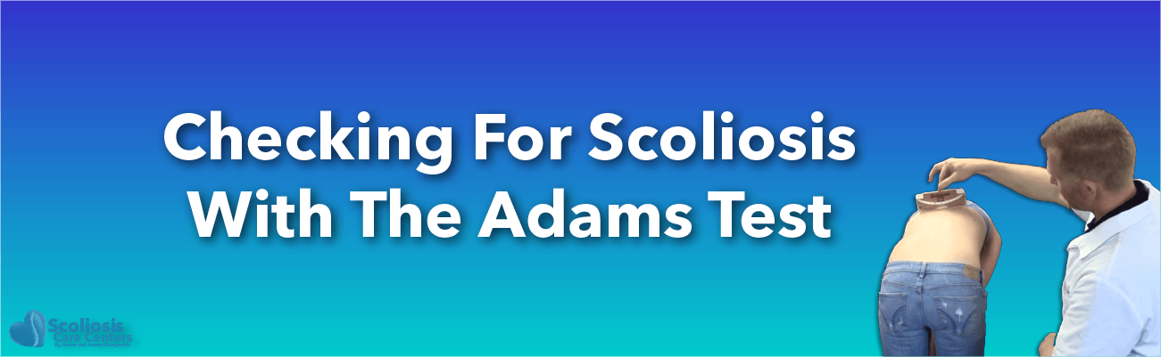 Scoliosis screening using the Adams test and scoliometer