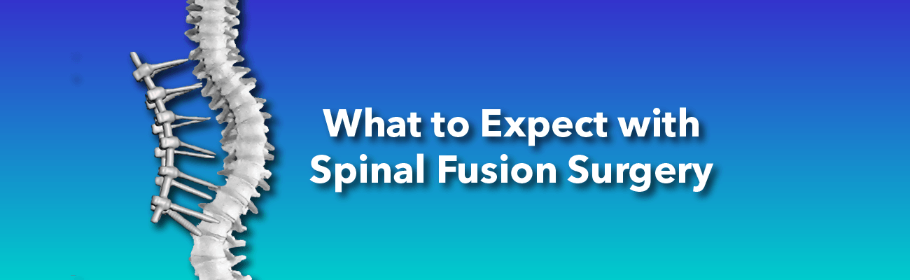 What to expect with spinal fusion surgery when treating scoliosis